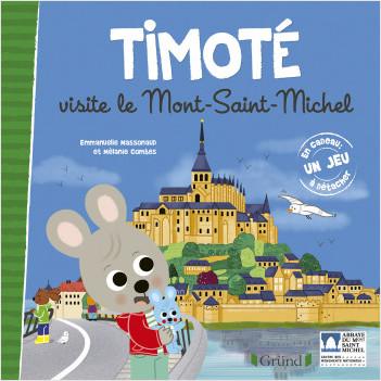 Timoté visite le Mont-Saint-Michel – Album jeunesse – Dès 3 ans