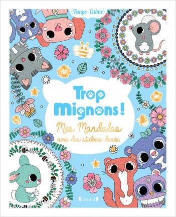Trop mignons ! Mes mandalas avec des stickers dorés – Pochette de loisirs créatifs avec 50 coloriages – À partir de 6 ans