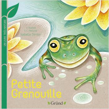 Petite grenouille : Un livre très nature – Tout-carton Animaux – Dès 1 an