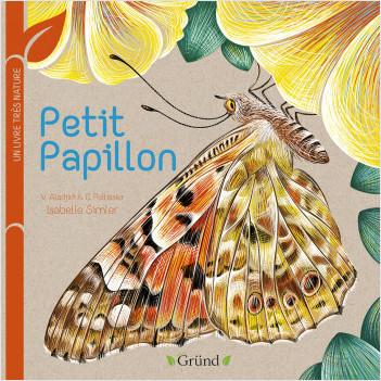 Petit papillon : Un livre très nature – Tout-carton Animaux – Dès 1 an