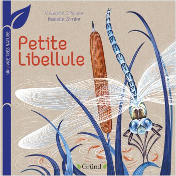 Petite libellule : Un livre très nature – Tout-carton Animaux – Dès 1 an