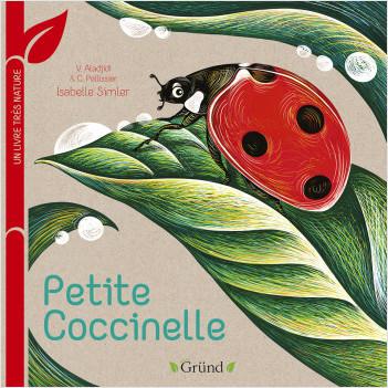 Petite coccinelle : Un livre très nature – Tout-carton Animaux – Dès 1 an
