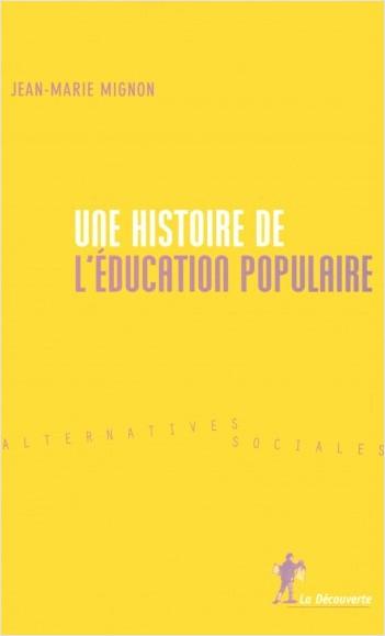 Une histoire de l'éducation populaire