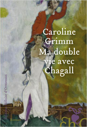 Ma double vie avec Chagall