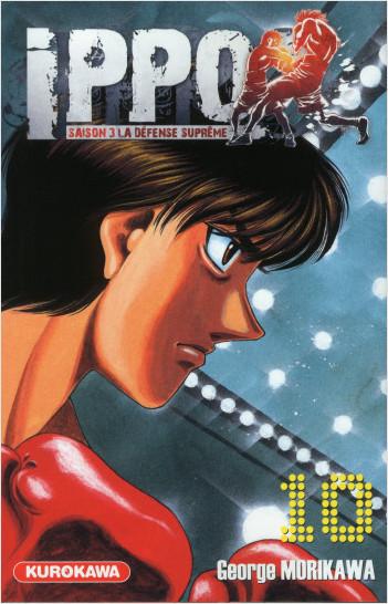 Ippo - saison 3, La défense suprême - tome 10