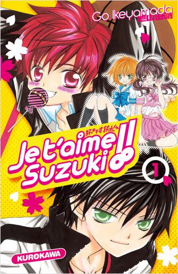 Je t'aime Suzuki !! - tome 01