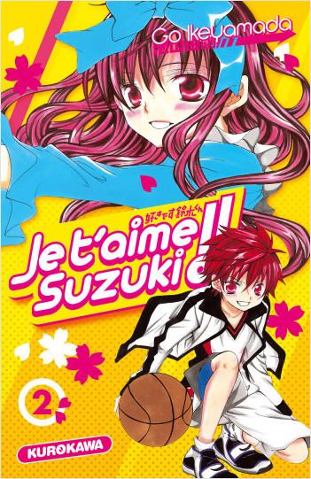 Je t'aime Suzuki !! - tome 02