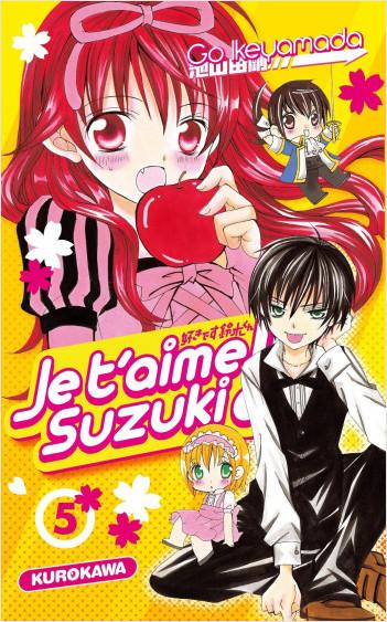 Je t'aime Suzuki !! - tome 05