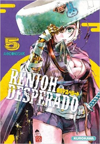 Renjoh Desperado - tome 05