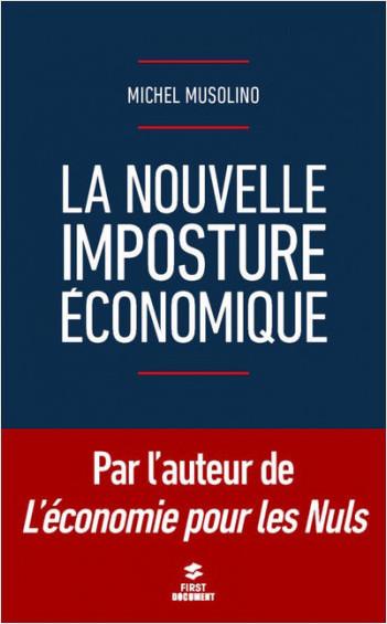 La nouvelle imposture économique