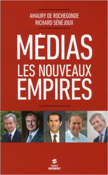 Medias : les nouveaux empires