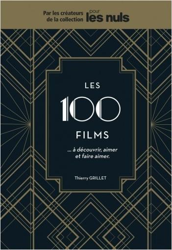 Les 100 films à découvrir, aimer et faire aimer Pour les Nuls