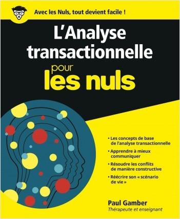 L'Analyse transactionnelle pour les Nuls