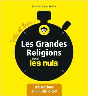 Les grandes religions pour les Nuls - Vite et bien