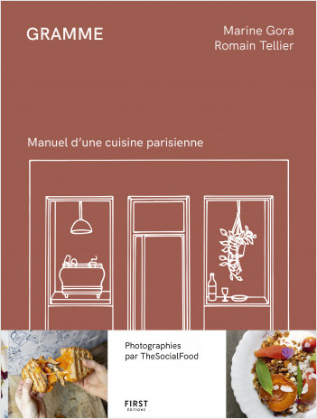 Gramme - manuel d'une cuisine parisienne