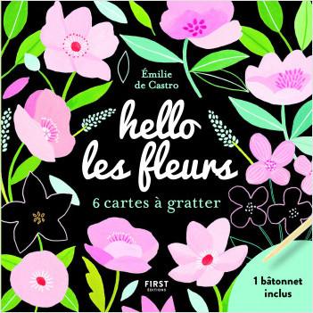 Hello les fleurs- 6 mini cartes à gratter +  un bâtonnet inclus