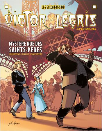 Les enquêtes de Victor Legris - Mystère rue des Saints-Pères