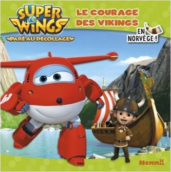 Super Wings - Le courage des vikings - En Norvège !