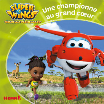 Super Wings - Une championne au grand coeur