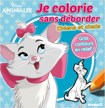 Disney Animaux - Je colorie sans déborder - Chiens et chats