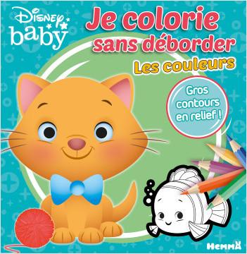 Disney Baby - Je colorie sans déborder - Les couleurs - Livre de coloriage avec contours en relief - Dès 3 ans