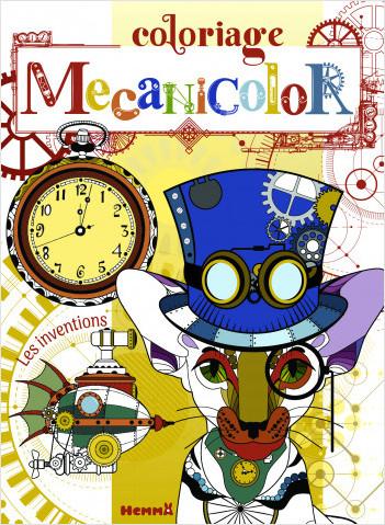 Mecanicolor – Les inventions – Livre de coloriage qui mêle esthétique et technologie – dès 7 ans