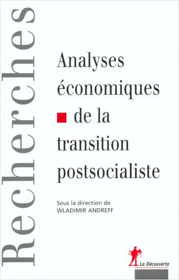 Analyses économiques de la transition postsocialiste