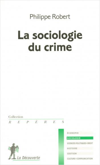 La sociologie du crime