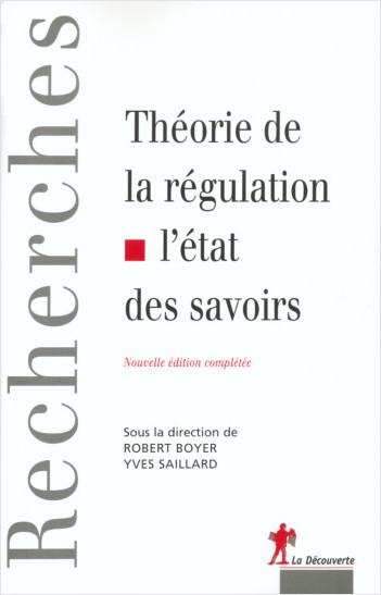 Théorie de la régulation, l'état des savoirs