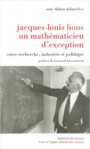 Jacques-Louis Lions, un mathématicien d'exception