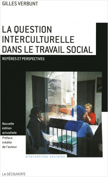 La question interculturelle dans le travail social