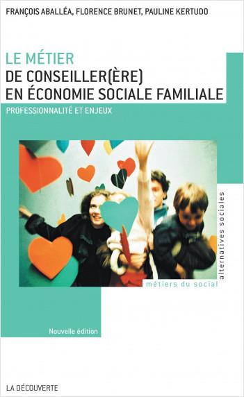 Le métier de conseiller(ère) en économie sociale familiale