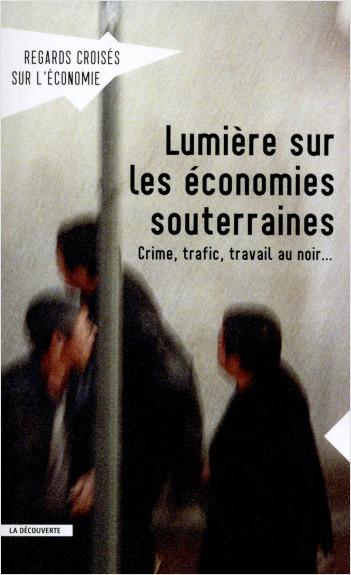 Lumière sur les économies souterraines