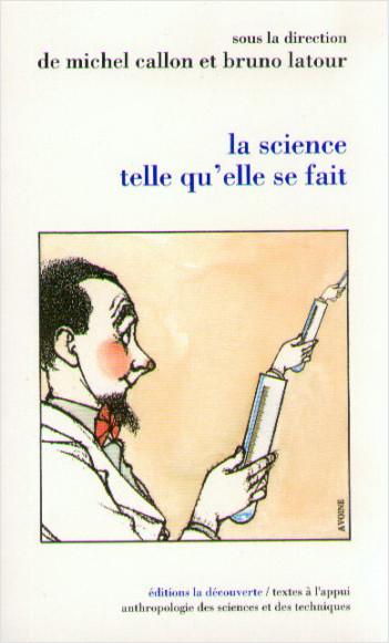 La science telle qu'elle se fait