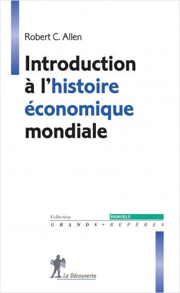 Introduction à l'histoire économique mondiale