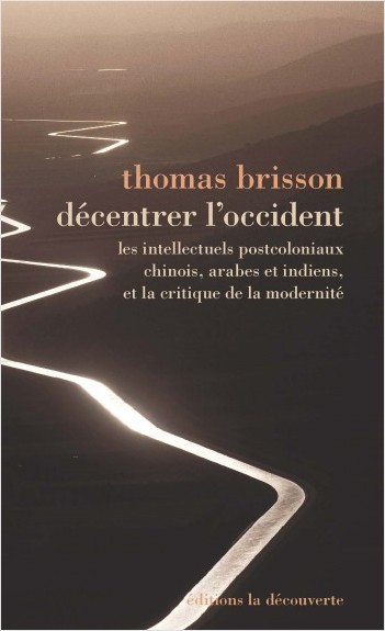 Décentrer l'Occident