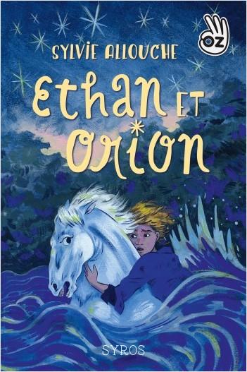 OZ : Ethan et Orion