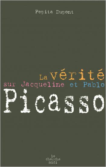 La vérité sur Jacqueline Picasso