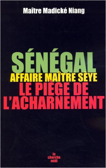 Sénégal : affaire Maître Sèye