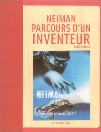 Neiman : parcours d'un inventeur