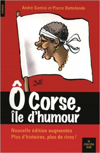 O Corse, île d'humour (NE)