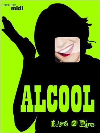 L'Alcool, éclats 2 rire