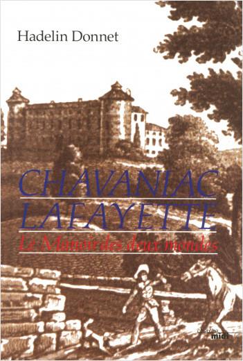 Chavaniac Lafayette (nouvelle édition)