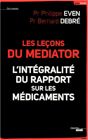 Les Leçons du Médiator - l'intégralité du rapport sur les médicaments