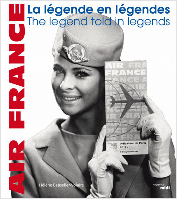 Air France, la légende en légendes