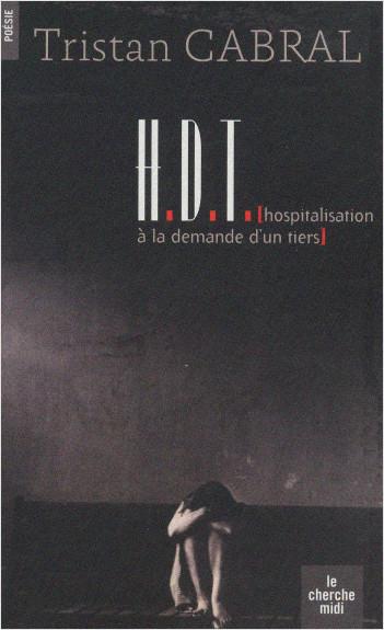 HDT (Hospitalisation à la demande d'un tiers)