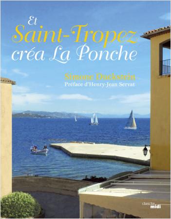 Et Saint-Tropez créa La Ponche