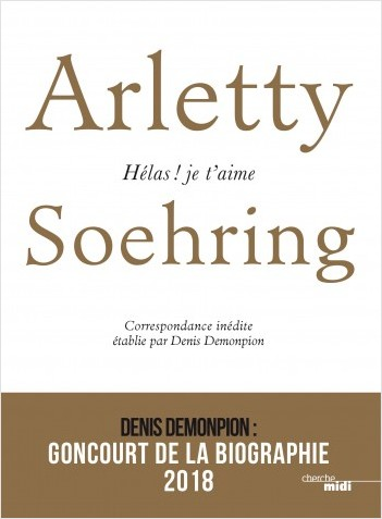 Arletty-Soehring, Hélas ! Je t'aime.