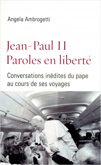 Jean-Paul II Paroles en liberté