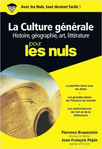 Culture générale Poche Pour les nuls Tome 1 : histoire, géographie, arts et littérature